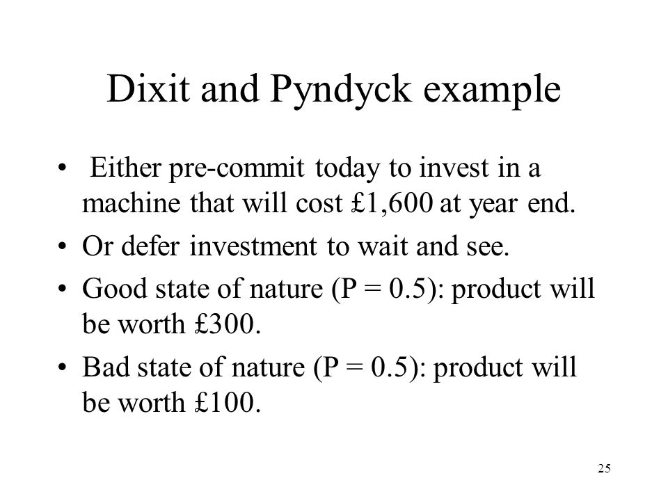 Dixit and Pyndyck example