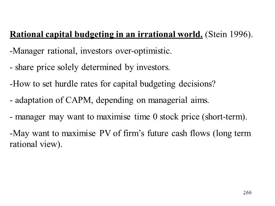 Rational capital budgeting in an irrational world. (Stein 1996).