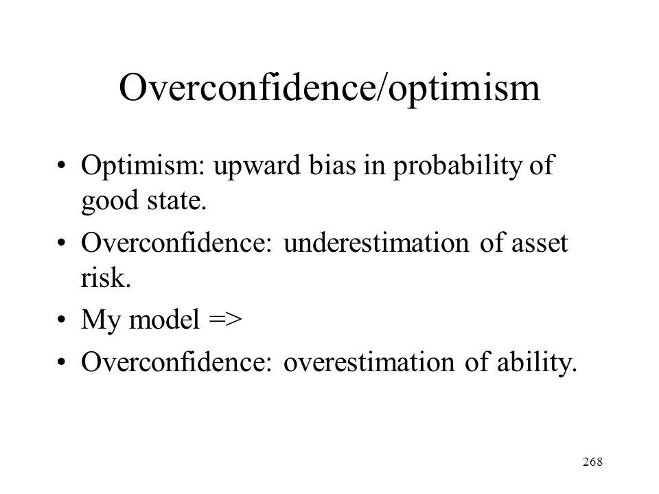 Overconfidence/optimism