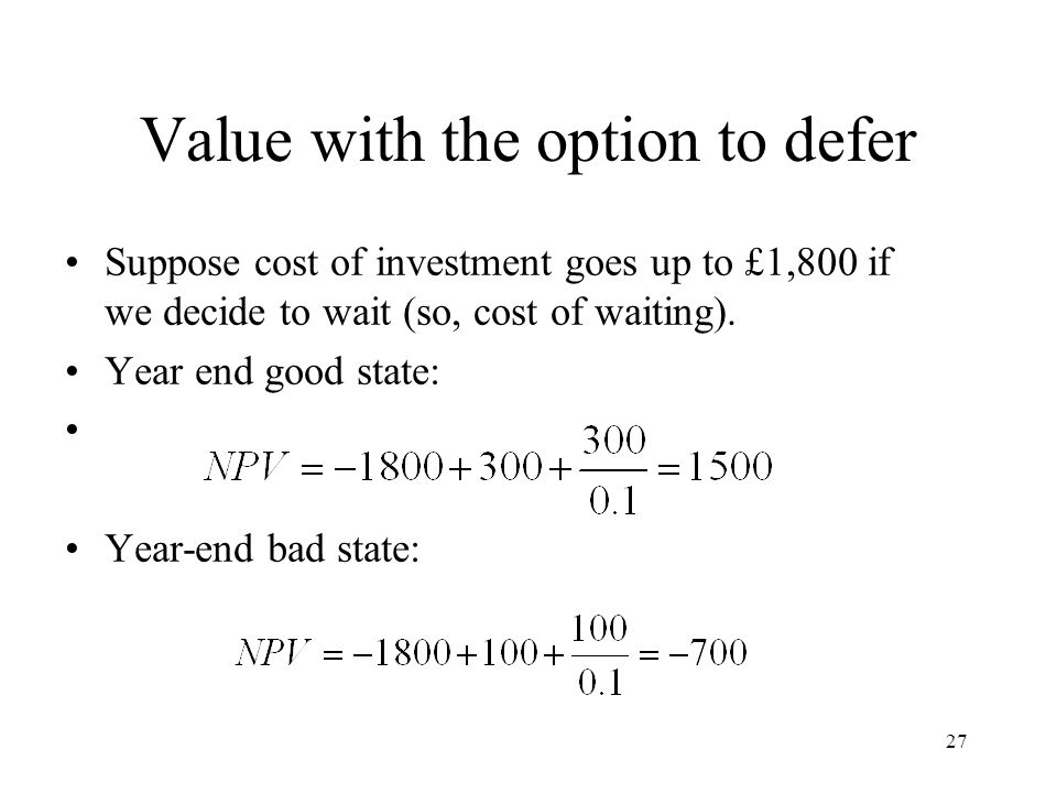 Value with the option to defer