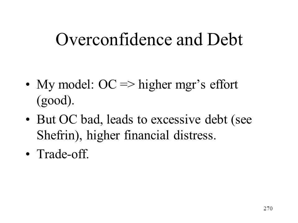 Overconfidence and Debt
