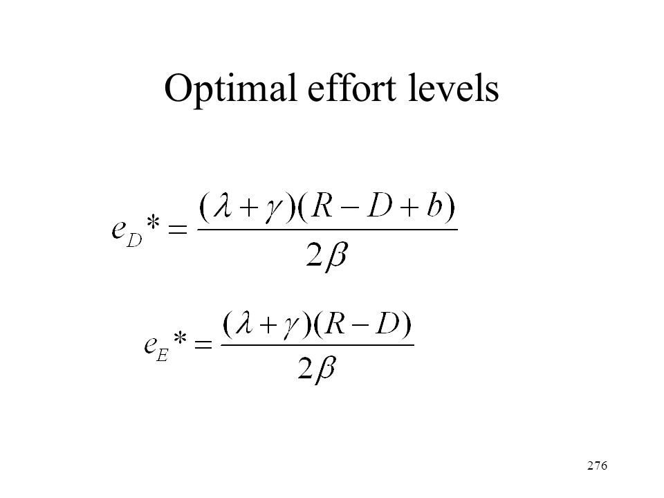 Optimal effort levels