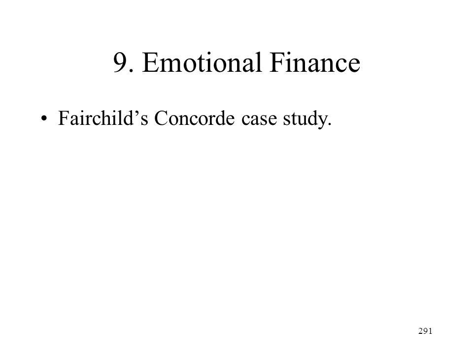 9. Emotional Finance Fairchild's Concorde case study.