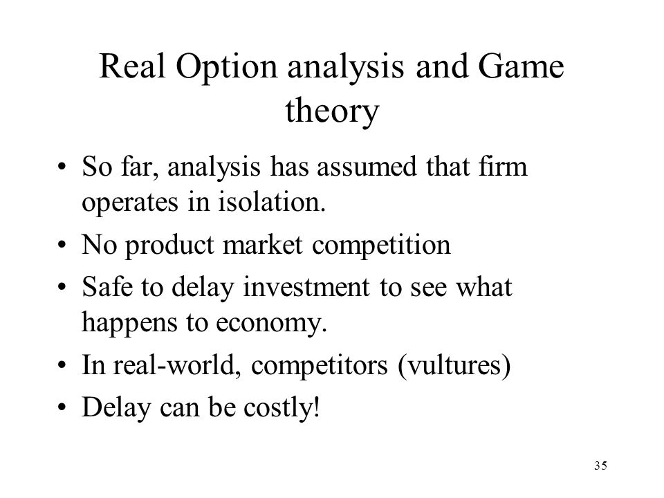 Real Option analysis and Game theory