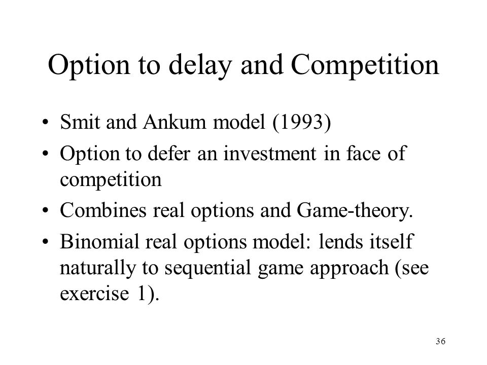 Option to delay and Competition