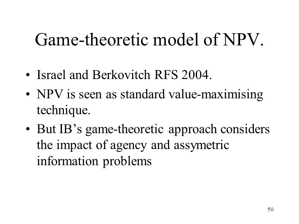 Game-theoretic model of NPV.