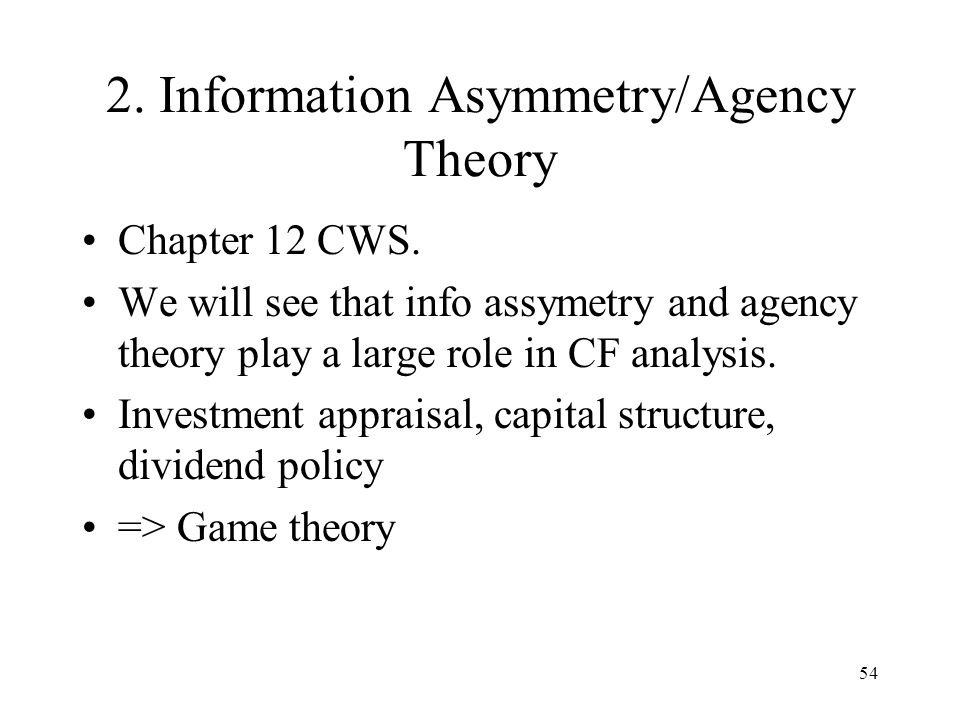 2. Information Asymmetry/Agency Theory