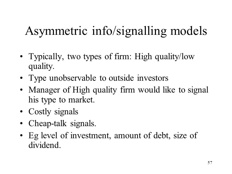 Asymmetric info/signalling models