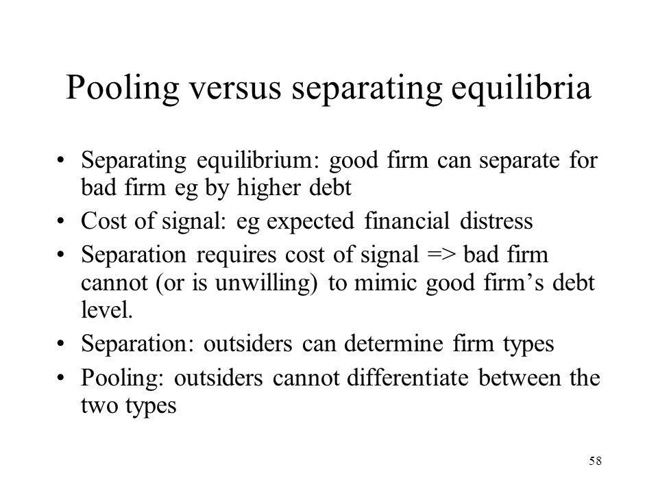 Pooling versus separating equilibria