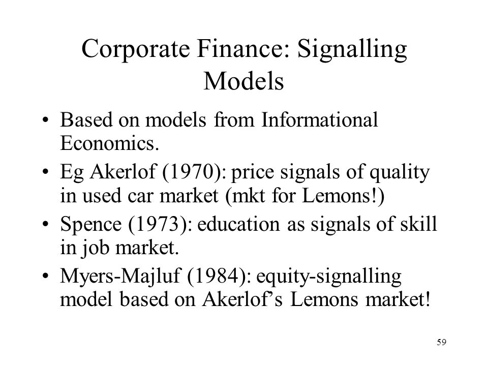Corporate Finance: Signalling Models