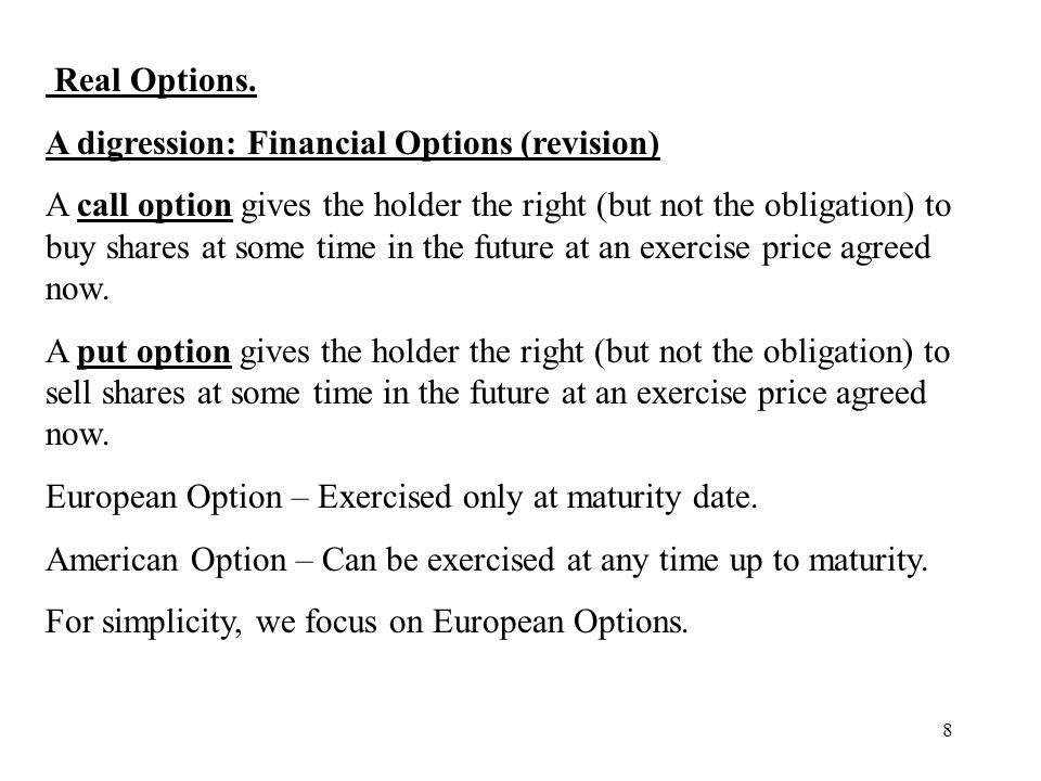 Real Options. A digression: Financial Options (revision)