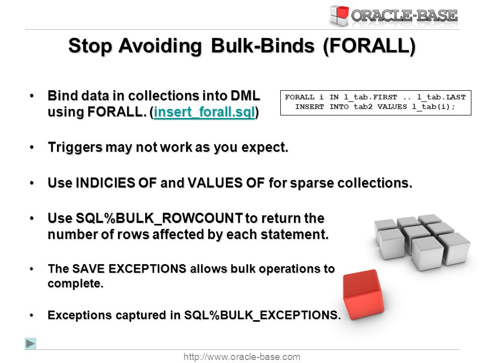 Stop Avoiding Bulk-Binds (FORALL)