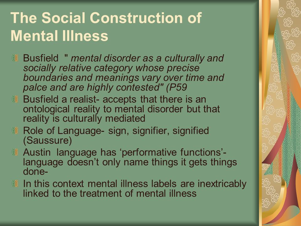 The Social Construction of Mental Illness