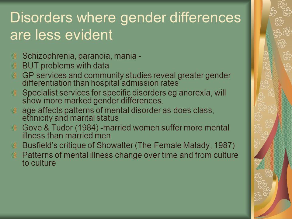 Disorders where gender differences are less evident