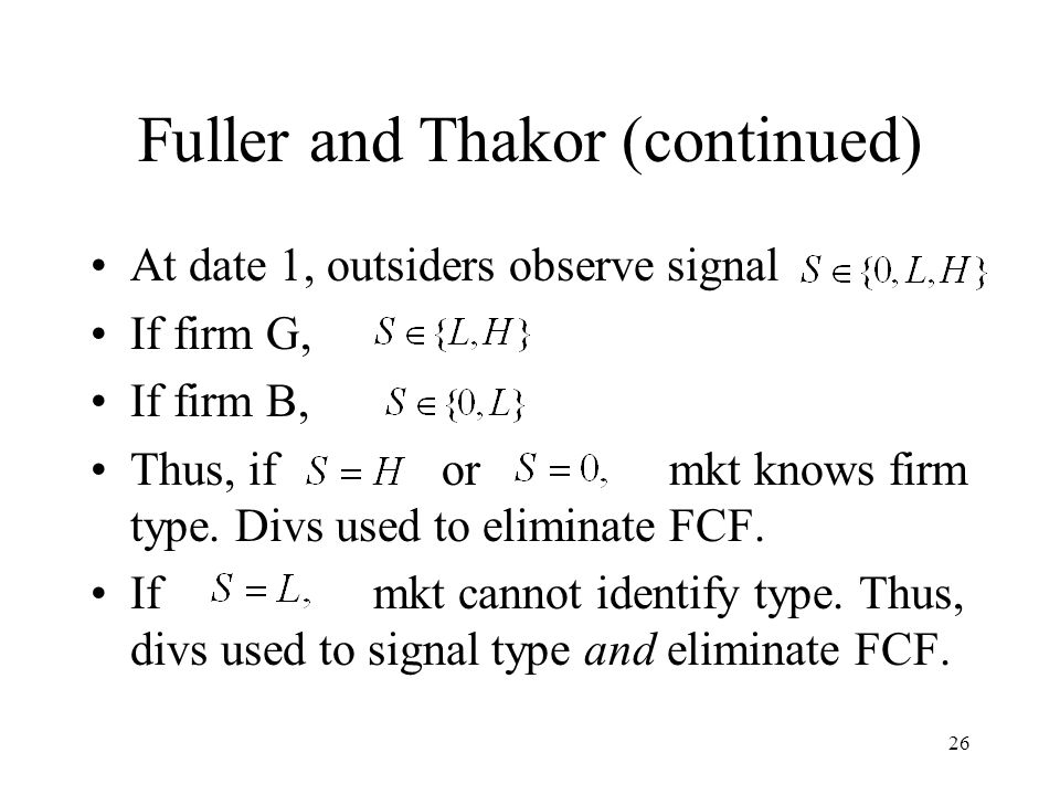 Fuller and Thakor (continued)