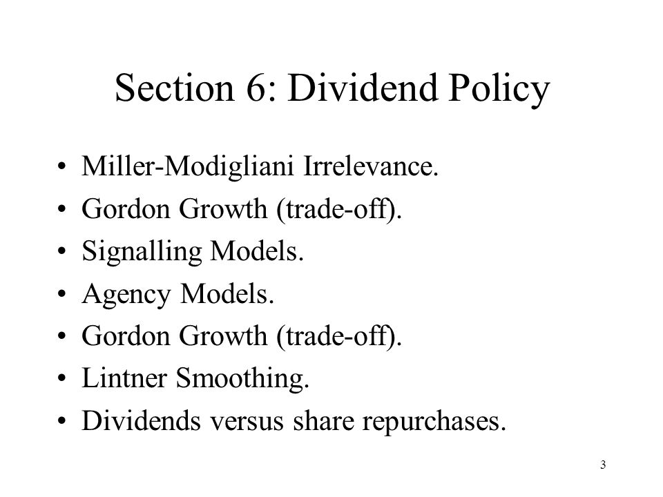 Section 6: Dividend Policy