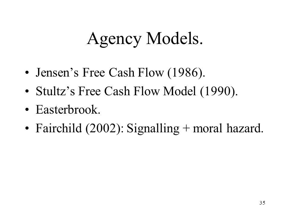 Agency Models. Jensen's Free Cash Flow (1986).