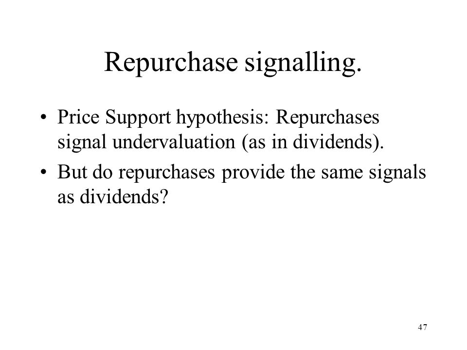 Repurchase signalling.