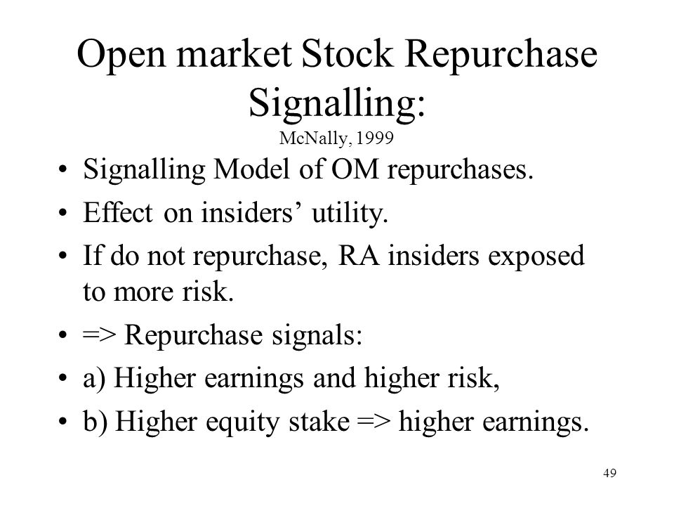 Open market Stock Repurchase Signalling: McNally, 1999