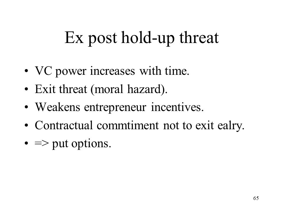 Ex post hold-up threat VC power increases with time.