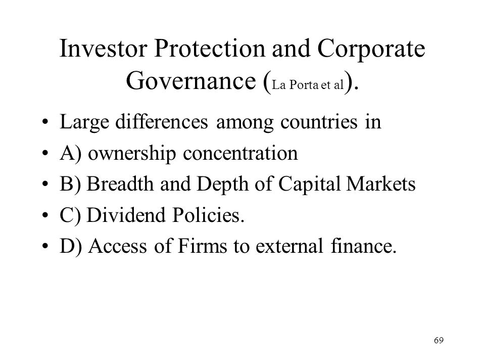 Investor Protection and Corporate Governance (La Porta et al).
