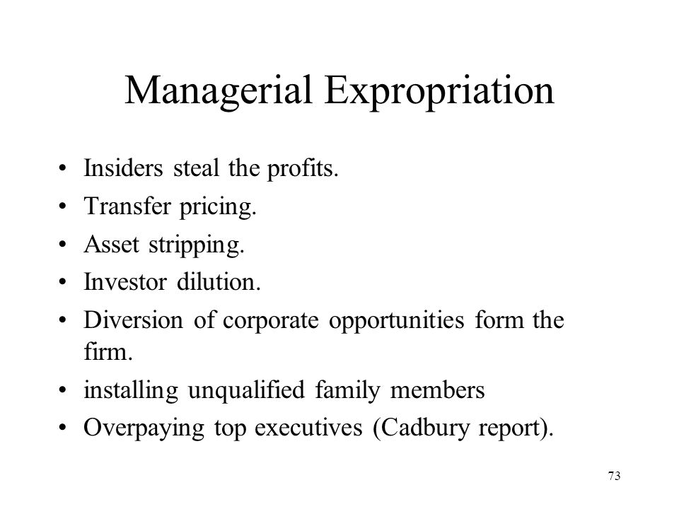 Managerial Expropriation