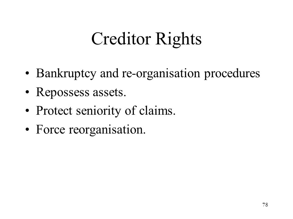 Creditor Rights Bankruptcy and re-organisation procedures