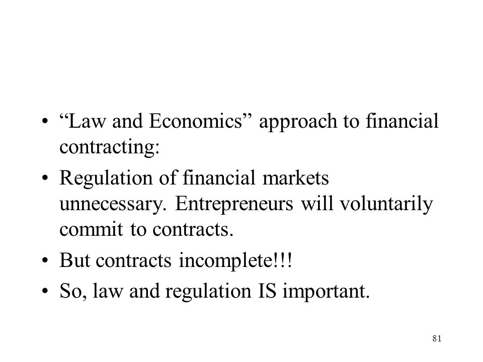 Law and Economics approach to financial contracting: