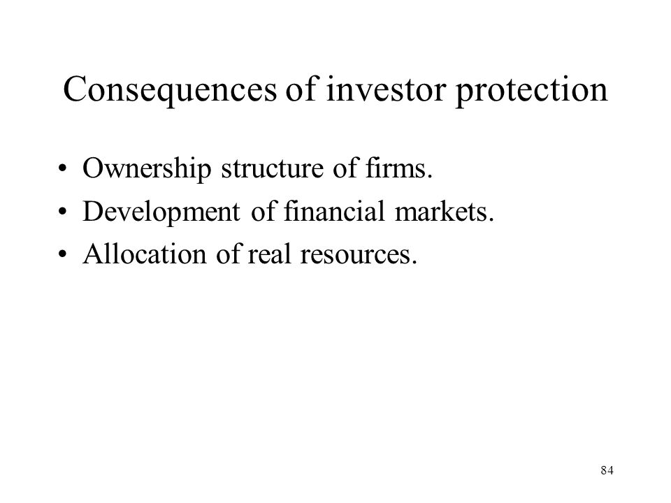 Consequences of investor protection