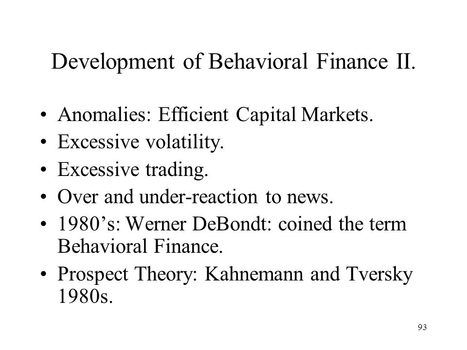 Development of Behavioral Finance II.