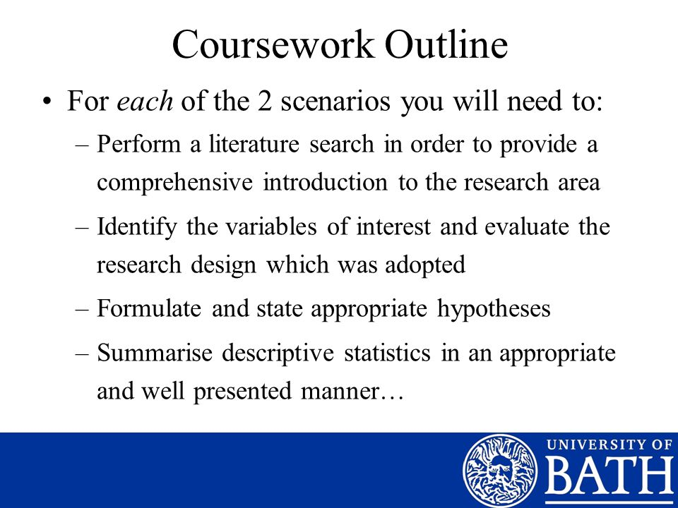 Coursework Outline For each of the 2 scenarios you will need to: