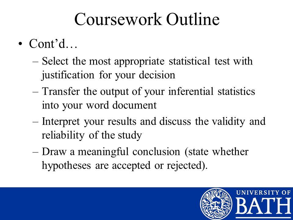 Coursework Outline Cont'd…