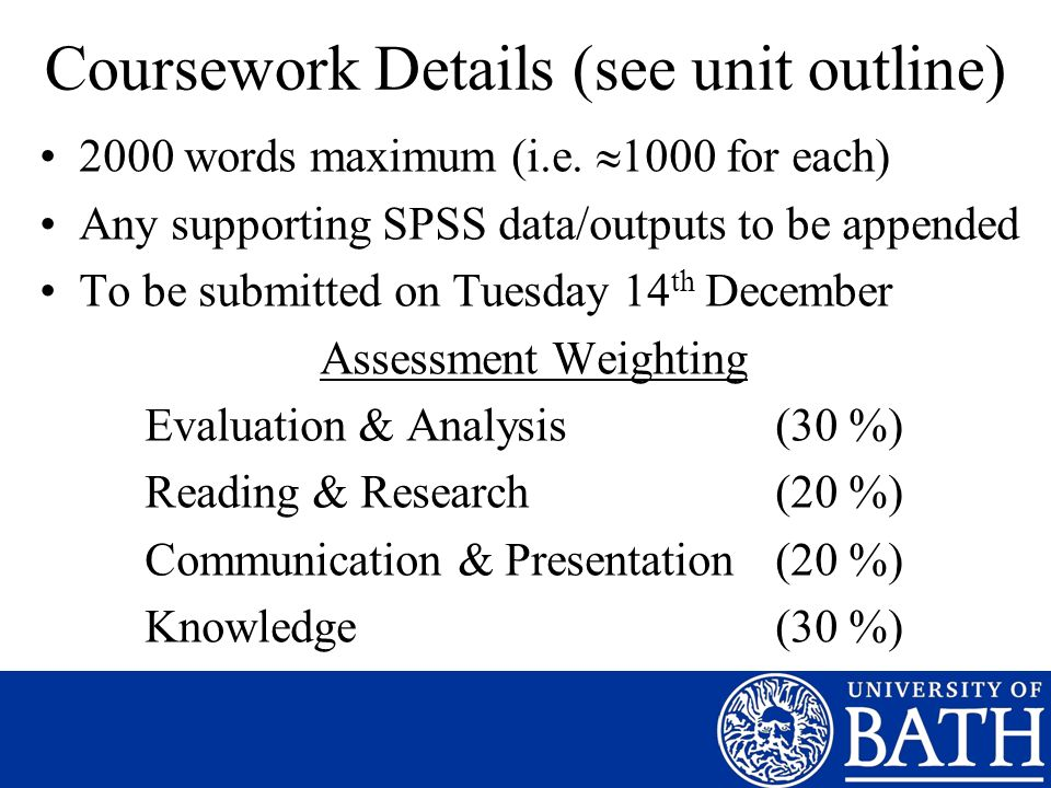 Coursework Details (see unit outline)