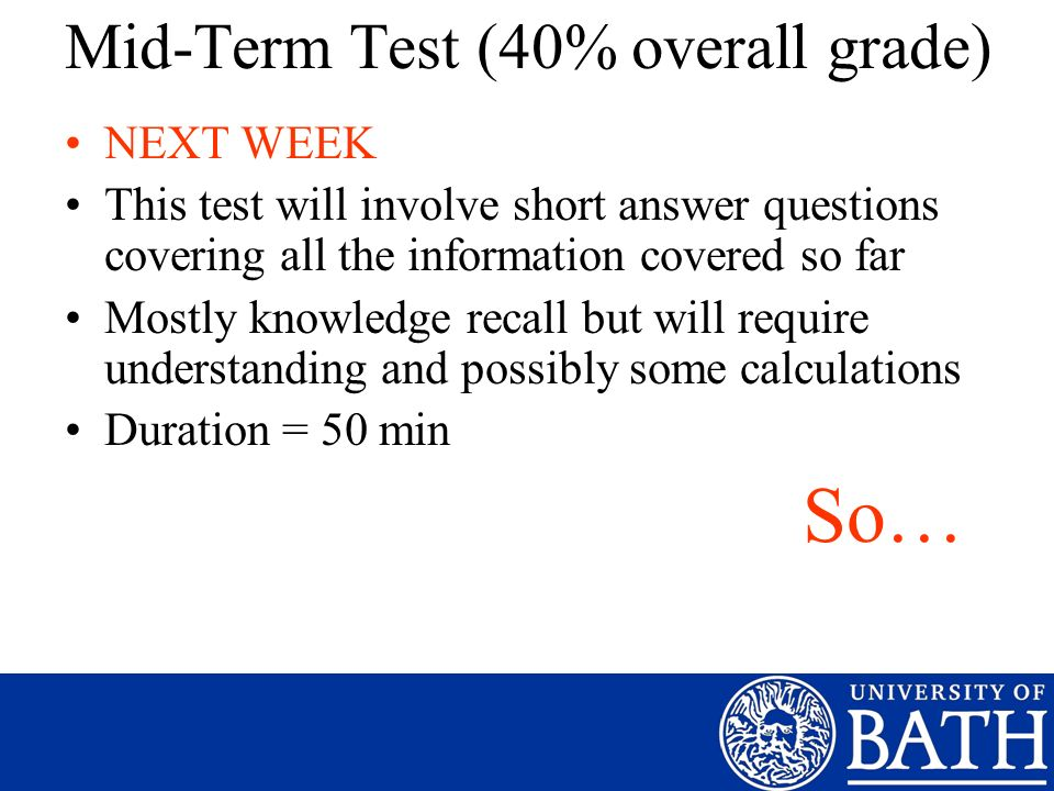 Mid-Term Test (40% overall grade)