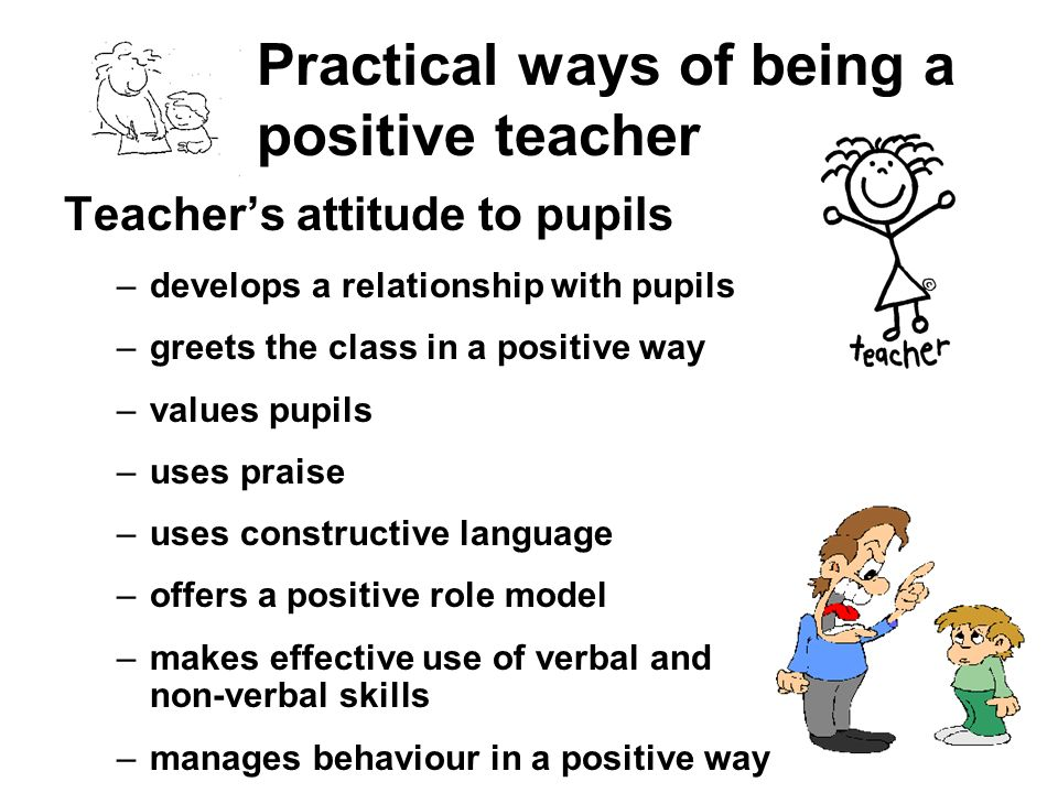 Practical ways of being a positive teacher