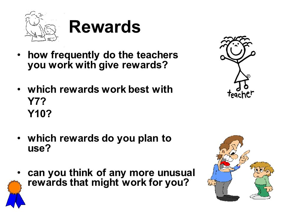 Rewards how frequently do the teachers you work with give rewards
