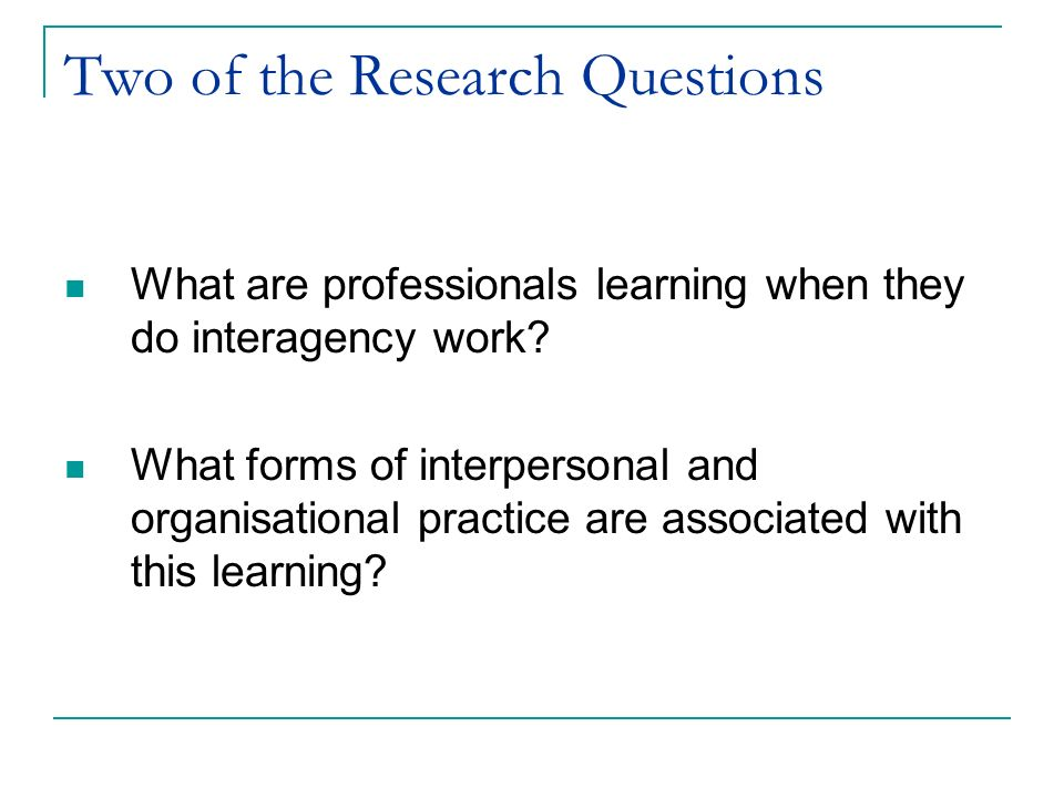Two of the Research Questions