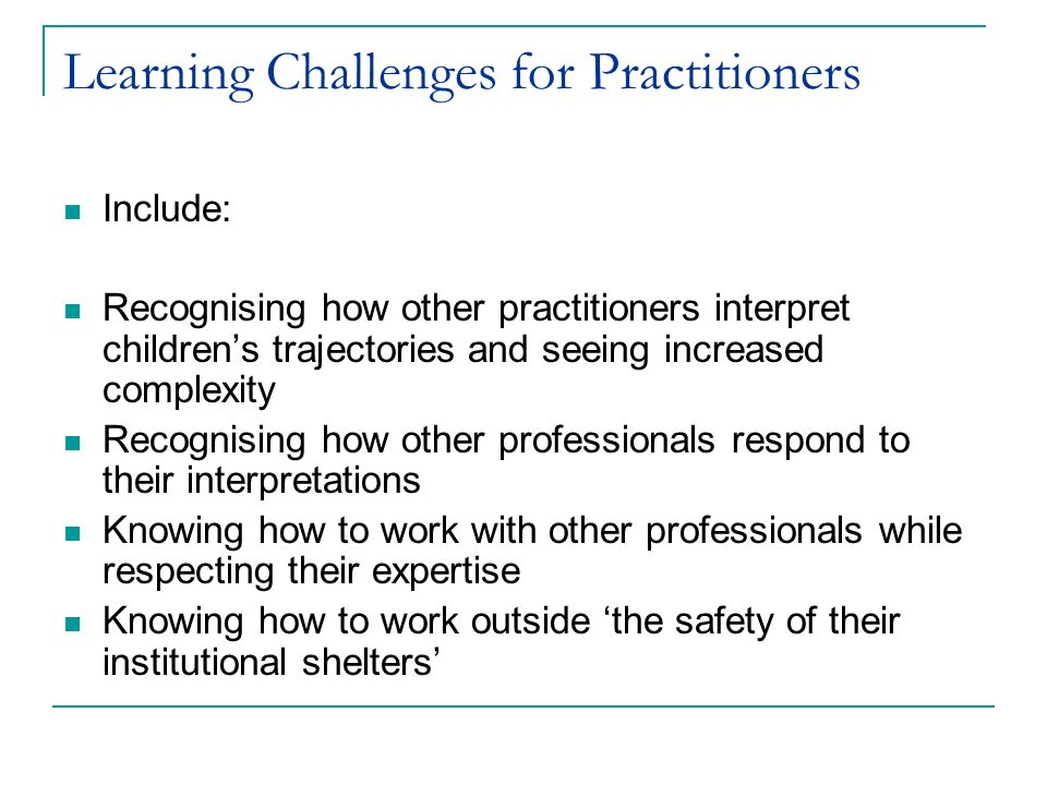 Learning Challenges for Practitioners