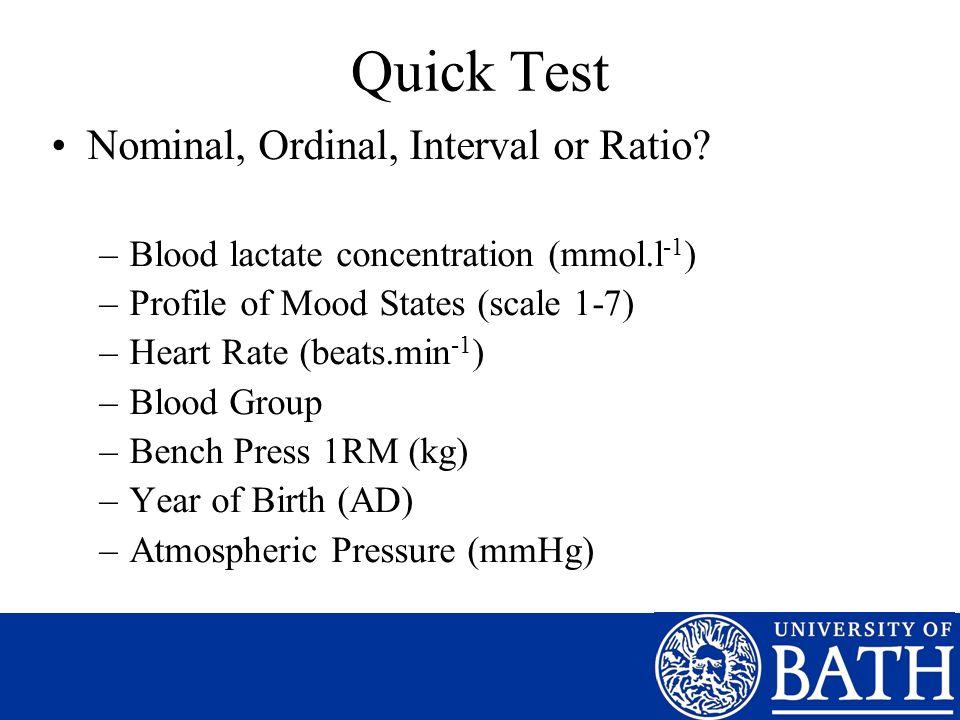 Quick Test Nominal, Ordinal, Interval or Ratio