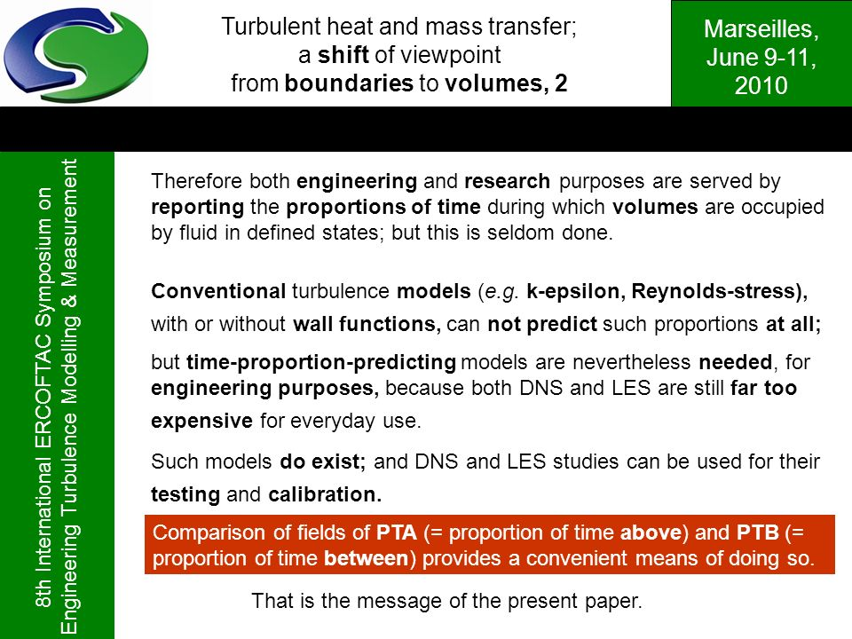 Turbulent heat and mass transfer; a shift of viewpoint