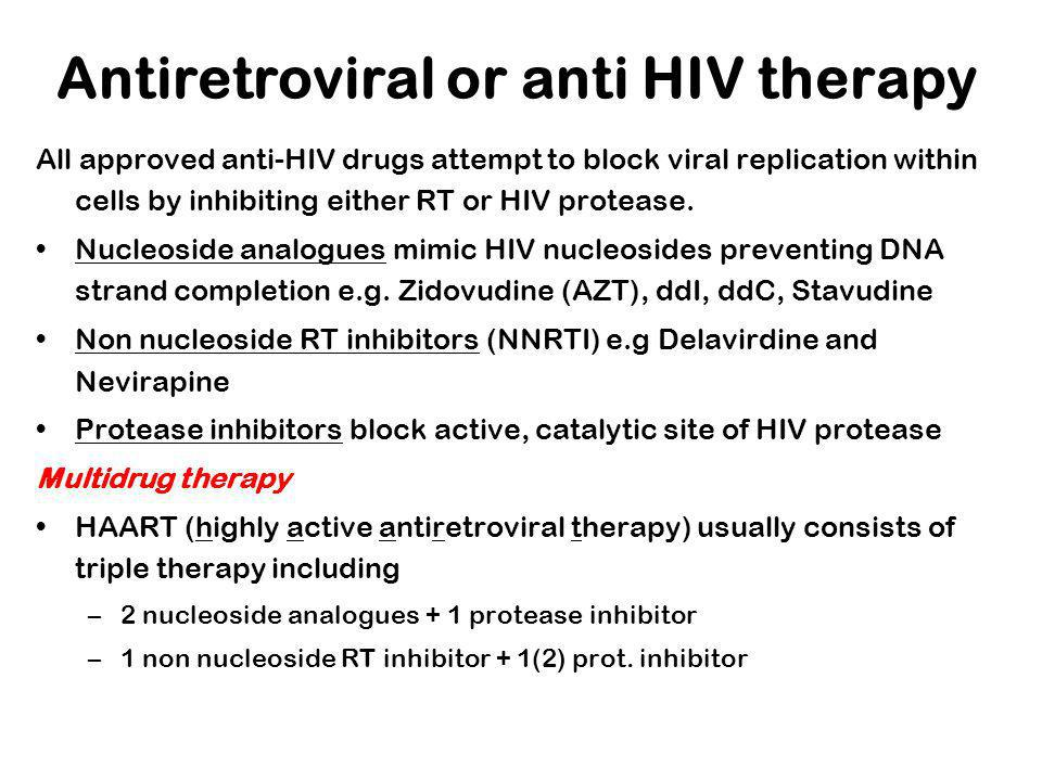 Antiretroviral or anti HIV therapy