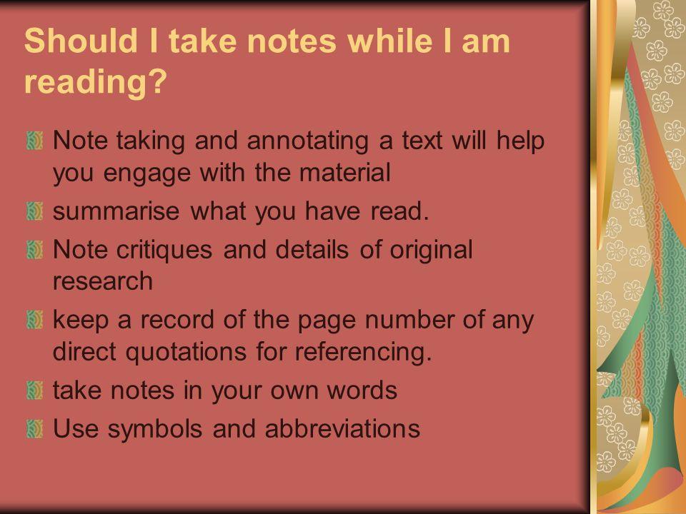 Should I take notes while I am reading