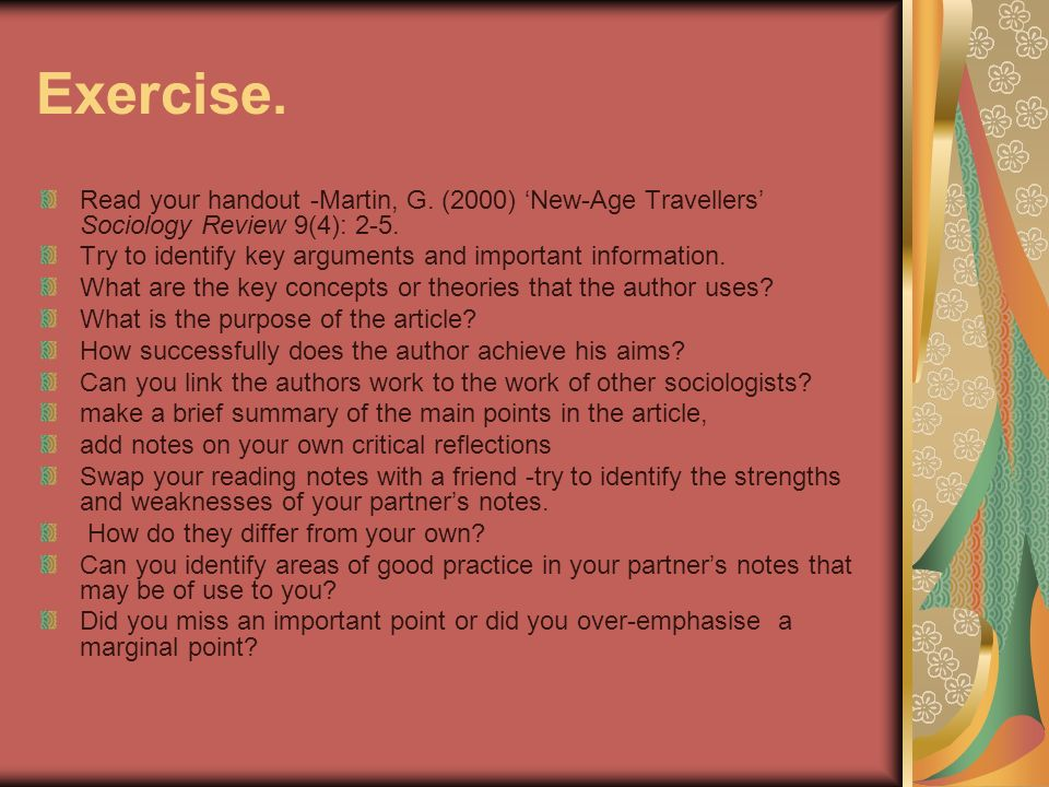 Exercise. Read your handout -Martin, G. (2000) 'New-Age Travellers' Sociology Review 9(4): 2-5.