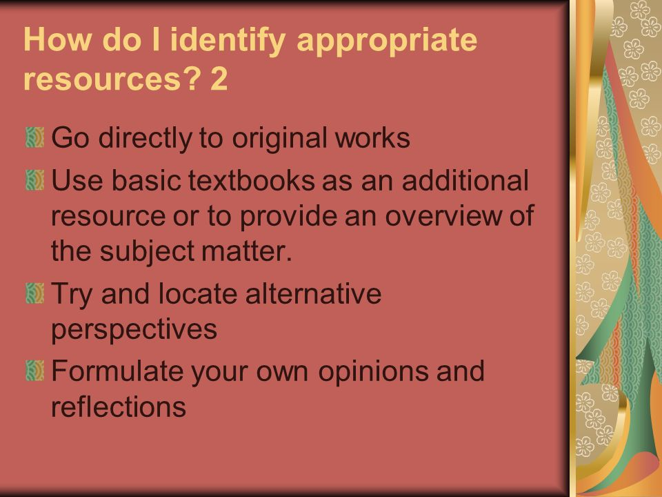 How do I identify appropriate resources 2