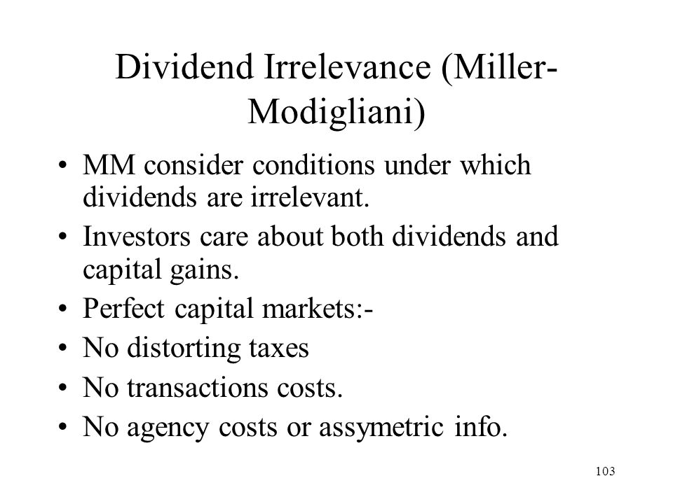Dividend Irrelevance (Miller-Modigliani)