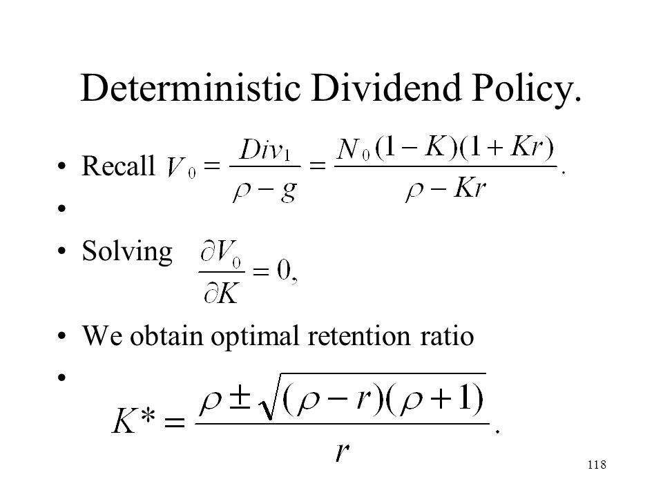 Deterministic Dividend Policy.