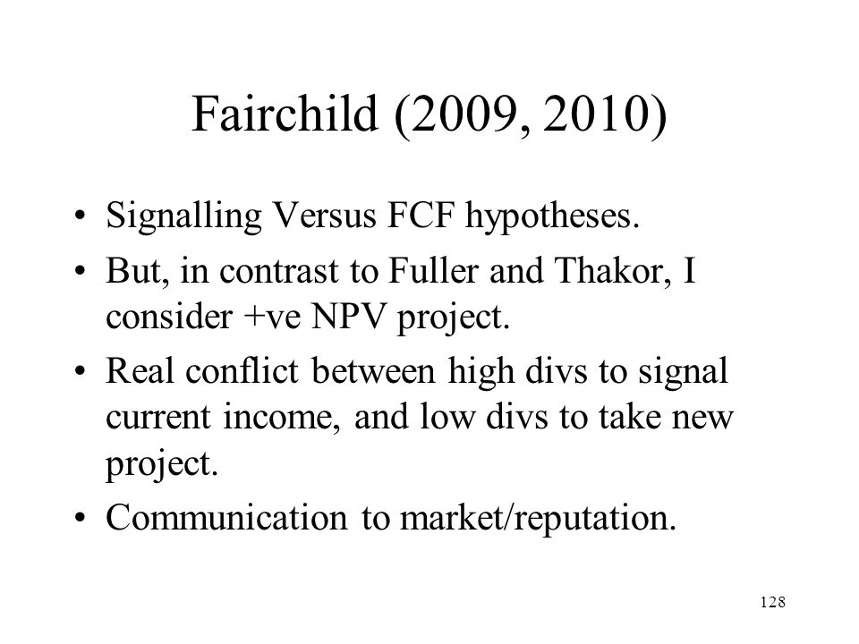 Fairchild (2009, 2010) Signalling Versus FCF hypotheses.