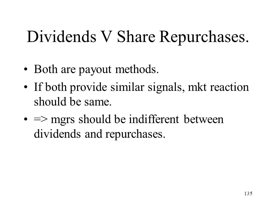 Dividends V Share Repurchases.