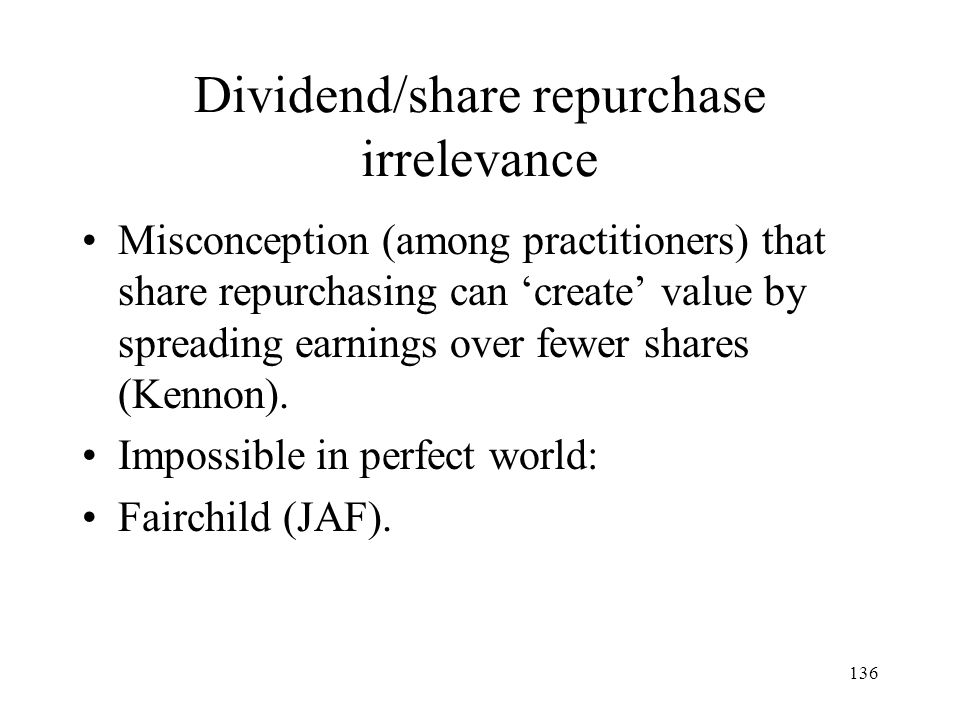 Dividend/share repurchase irrelevance