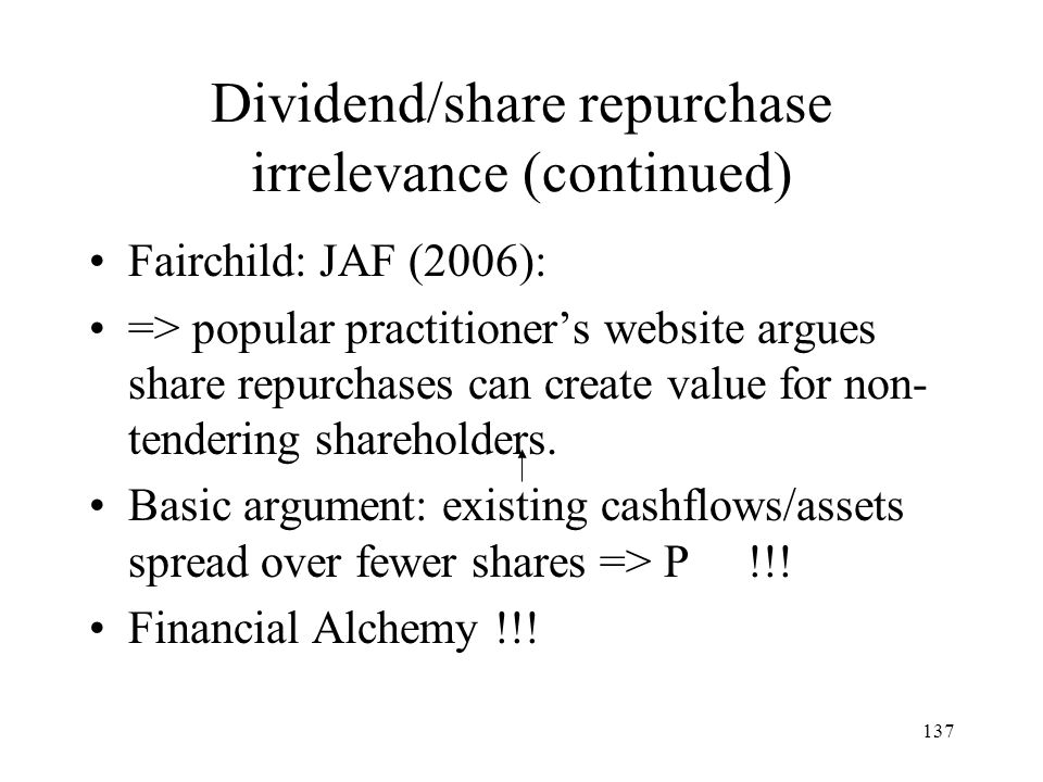 Dividend/share repurchase irrelevance (continued)